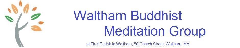 Waltham Buddhist Meditation Group